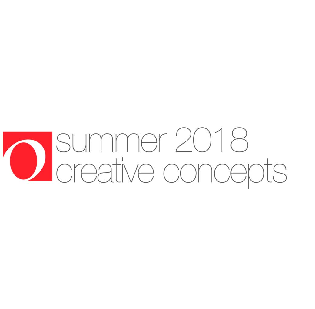 Summer 2018 Creative Concepts
